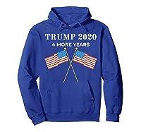 Trump 2020 4 More Years President Shirts Hoodie Royal Blue