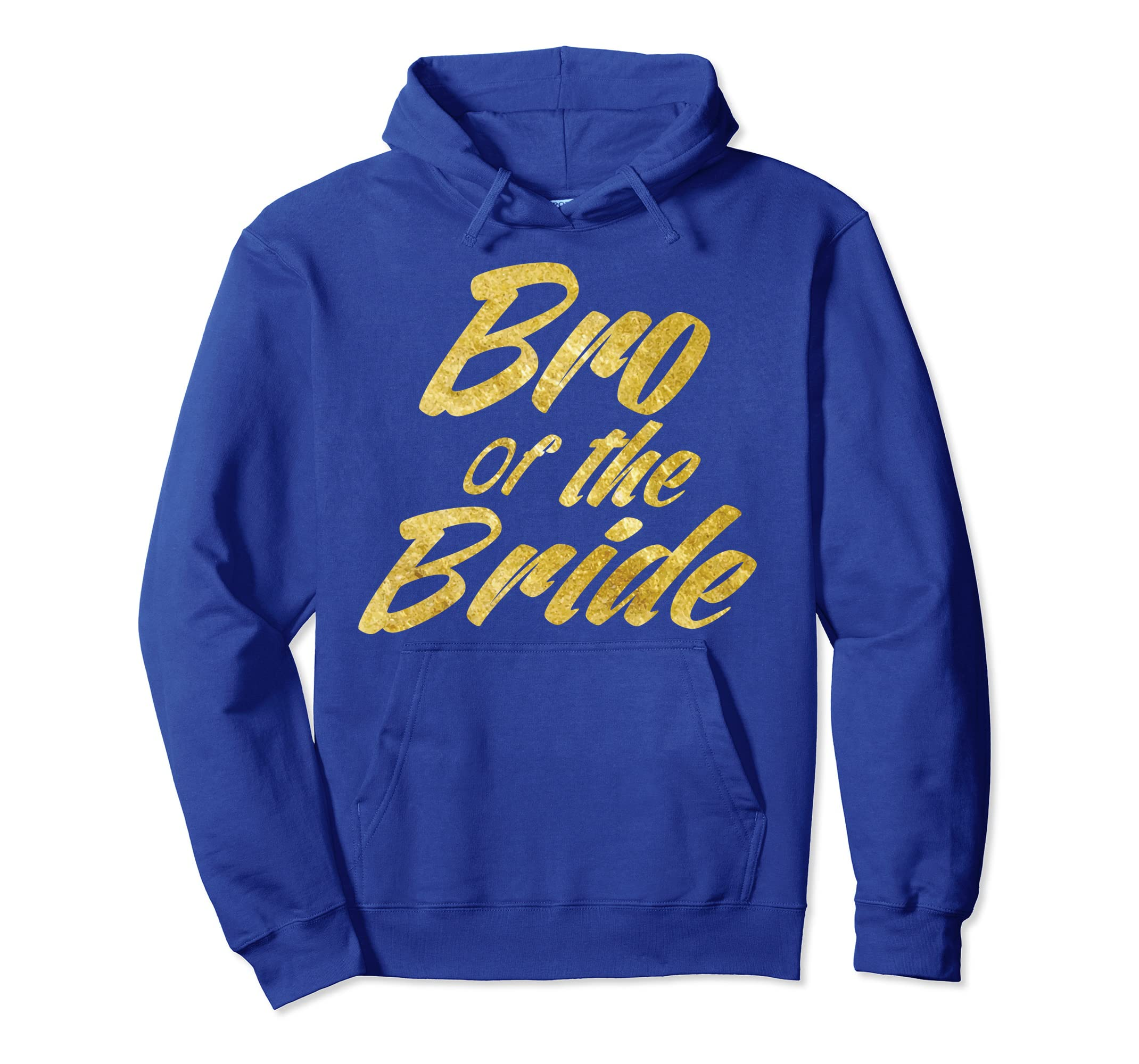 Bro Of The Bride Hoodie Perfect Bridal Party Wedding Gifts