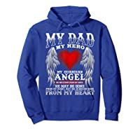 My Dad, My Hero, My Guardian Angel Father's Day Shirts Hoodie Royal Blue
