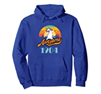 Awesome Since 1984 Year Of Birth Birthday Gift Shirts Hoodie Royal Blue