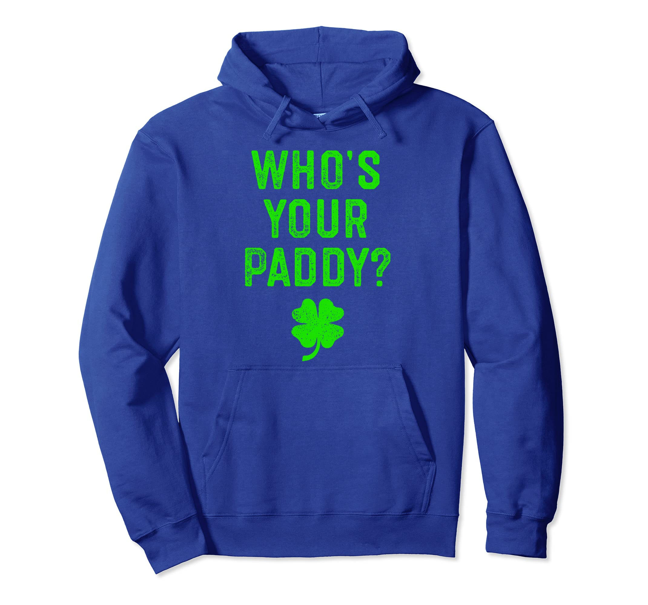 f10b37c15 Amazon.com: Who's Your Paddy St Patricks Day Hoodie Funny Puns Gifts:  Clothing