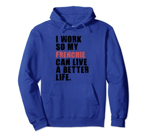 My Frenchie Can Live A Better Life Adc023i Pullover Hoodie