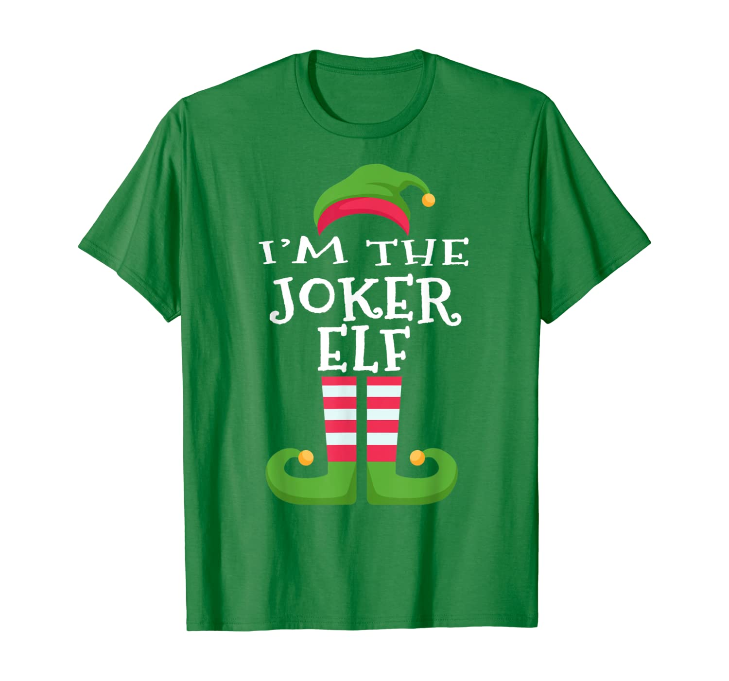 I'm The Joker Elf T-Shirt Family Matching Funny Christmas T-Shirt
