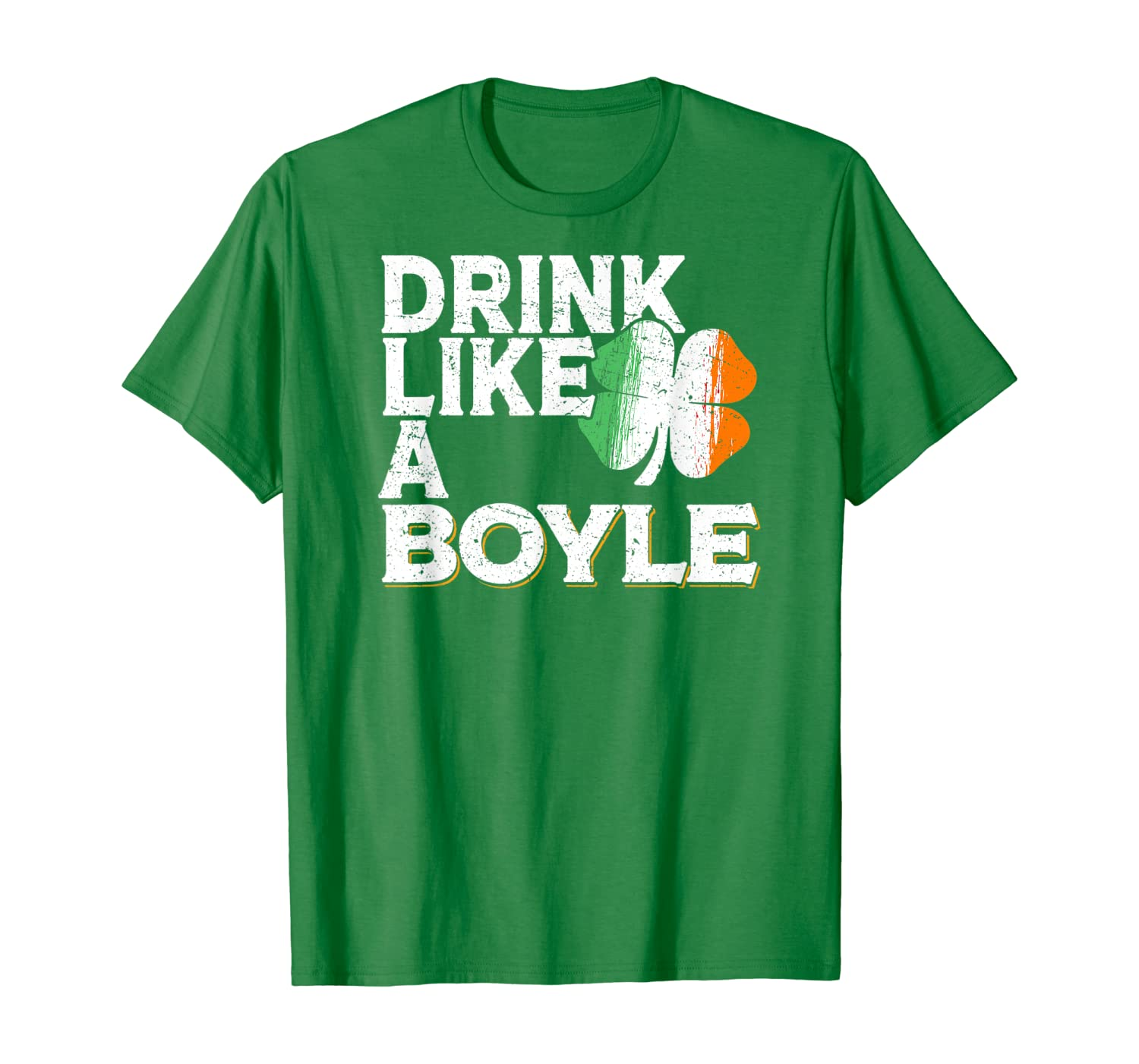 Drink Like a Boyle St Patrick's Day Beer Irish Surname T-Shirt-Awarplus