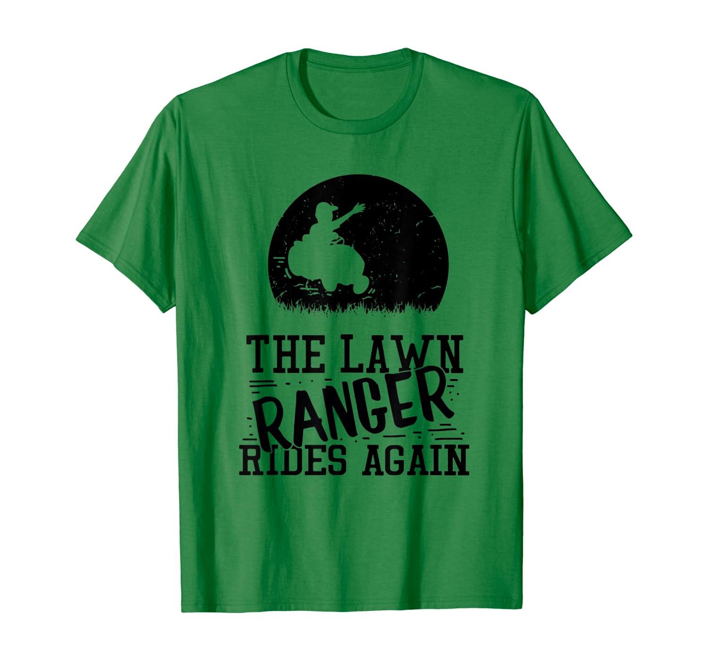 Mens Funny Lawn Mower – Lawn Ranger Rides Again T-Shirt