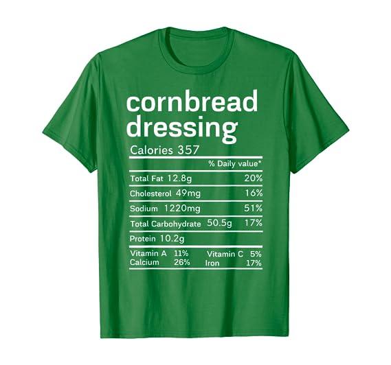 Amazon.com: Cornbread Dressing Nutrition Facts Thanksgiving Christmas T-Shirt: Clothing