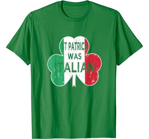 Vintage St Patrick Was Italian Shamrock Italy Flag For Men T Shirt