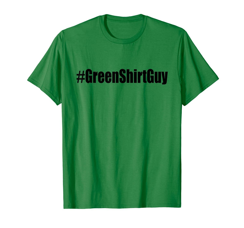 Green shirt men green shirt guy laughing Tshirt