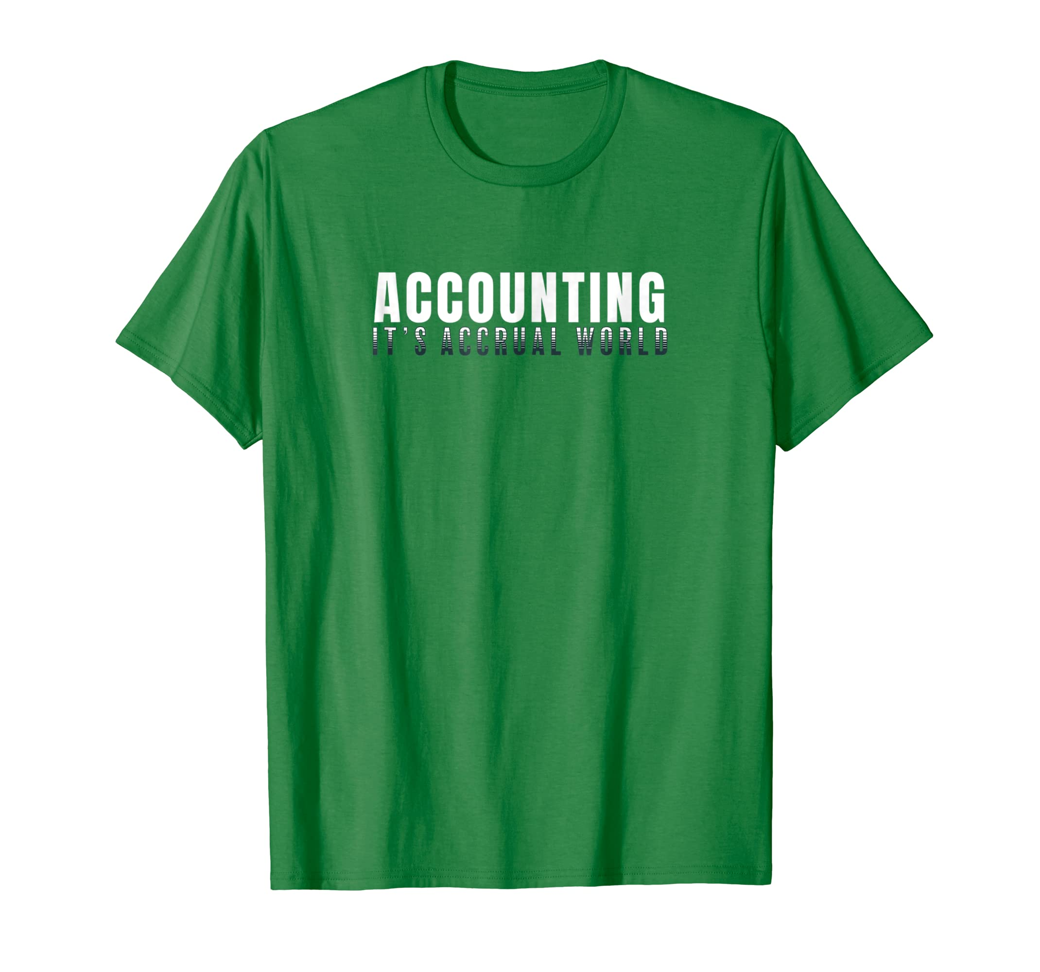 Cool Accounting Accrual World Pun Balancing Accountant Shirt-Teesml