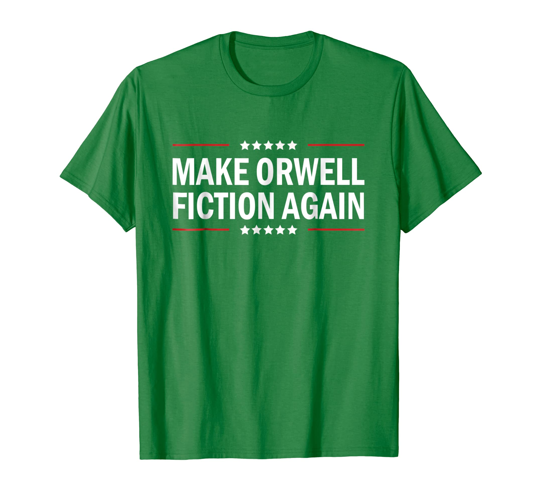 Make Orwell fiction again T Shirts-Loveshirt