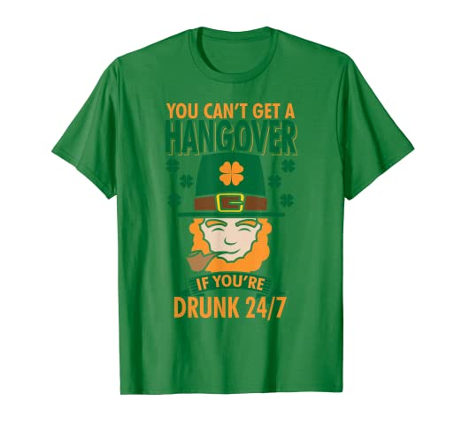 f686be483 Image Unavailable. Image not available for. Color: No Hangover Drunk 24/7  Funny St Patrick's Day Drinking Shirt