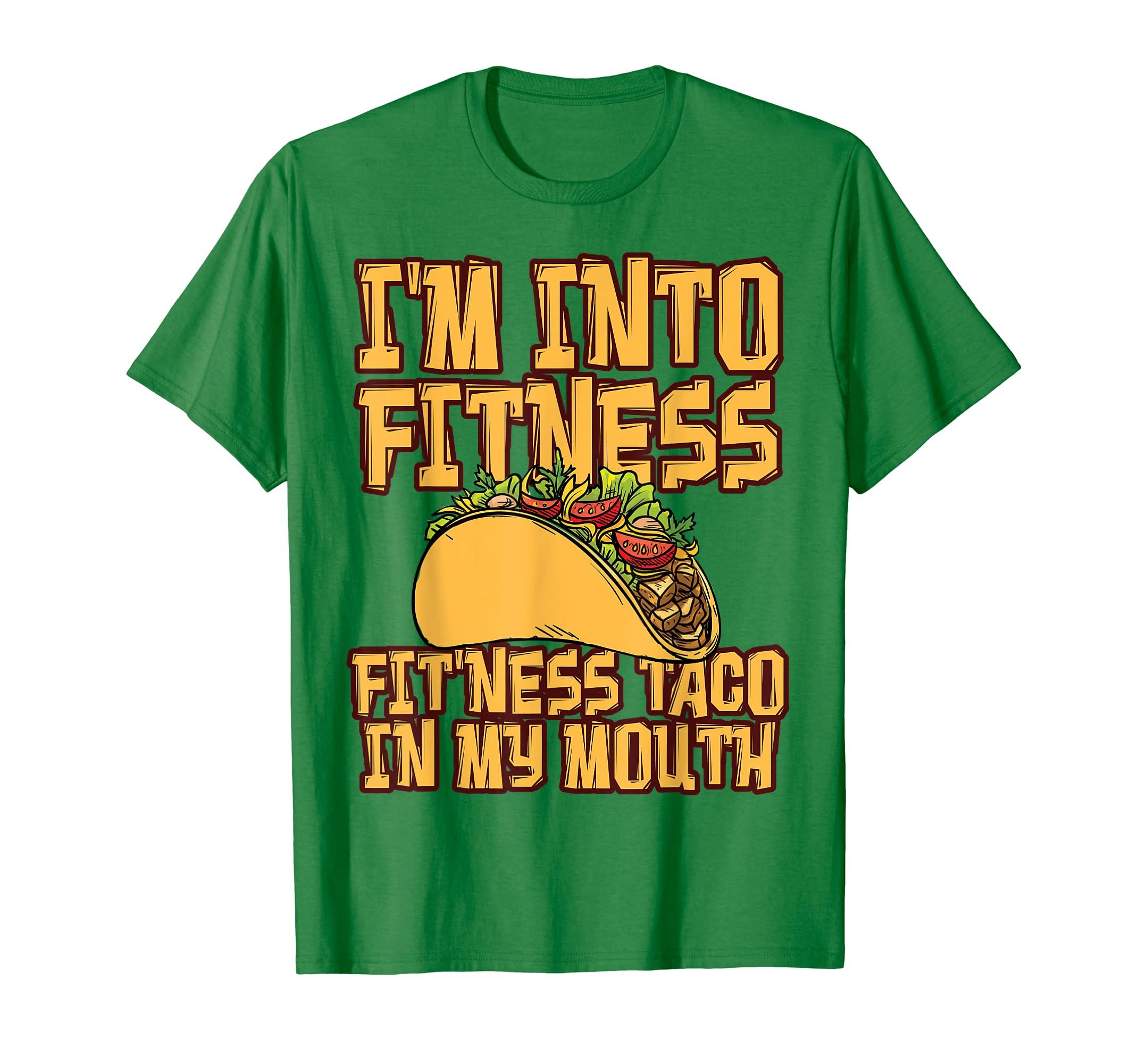 Amazon.com: Funny Taco T Shirt FITNESS TACO Humor Birthday Gift: Clothing