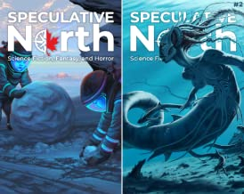 Speculative North Magazine: Science Fiction, Fantasy, and Horror (2 Book Series)