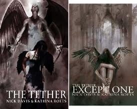The Tether Saga (2 Book Series)