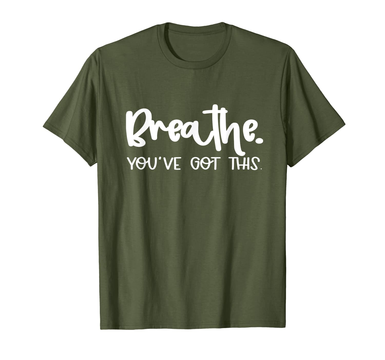 Breathe Faith Positive Affirmation Lung Surgery Gym Fitness T-Shirt-TH