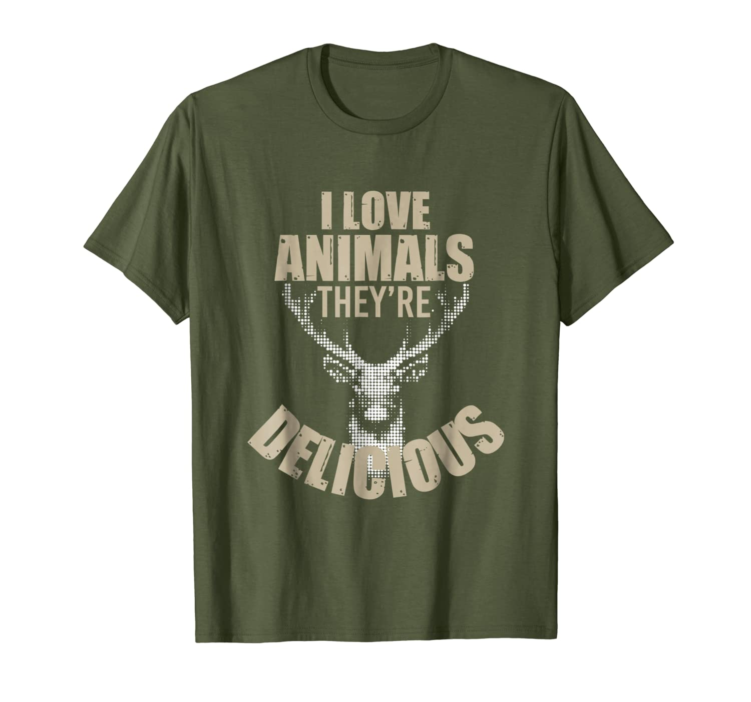 I Love Animals Theyre Delicious Funny Hunting T-Shirt Unisex Tshirt