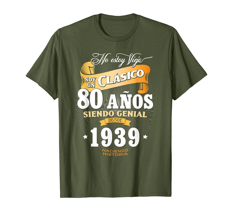Mens 80th Birthday gift for Men in Spanish, Regalo cumpleanos 80 T-Shirt