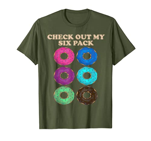 Check Our My Six Pack Donuts Funny Fitness Gift T-Shirt