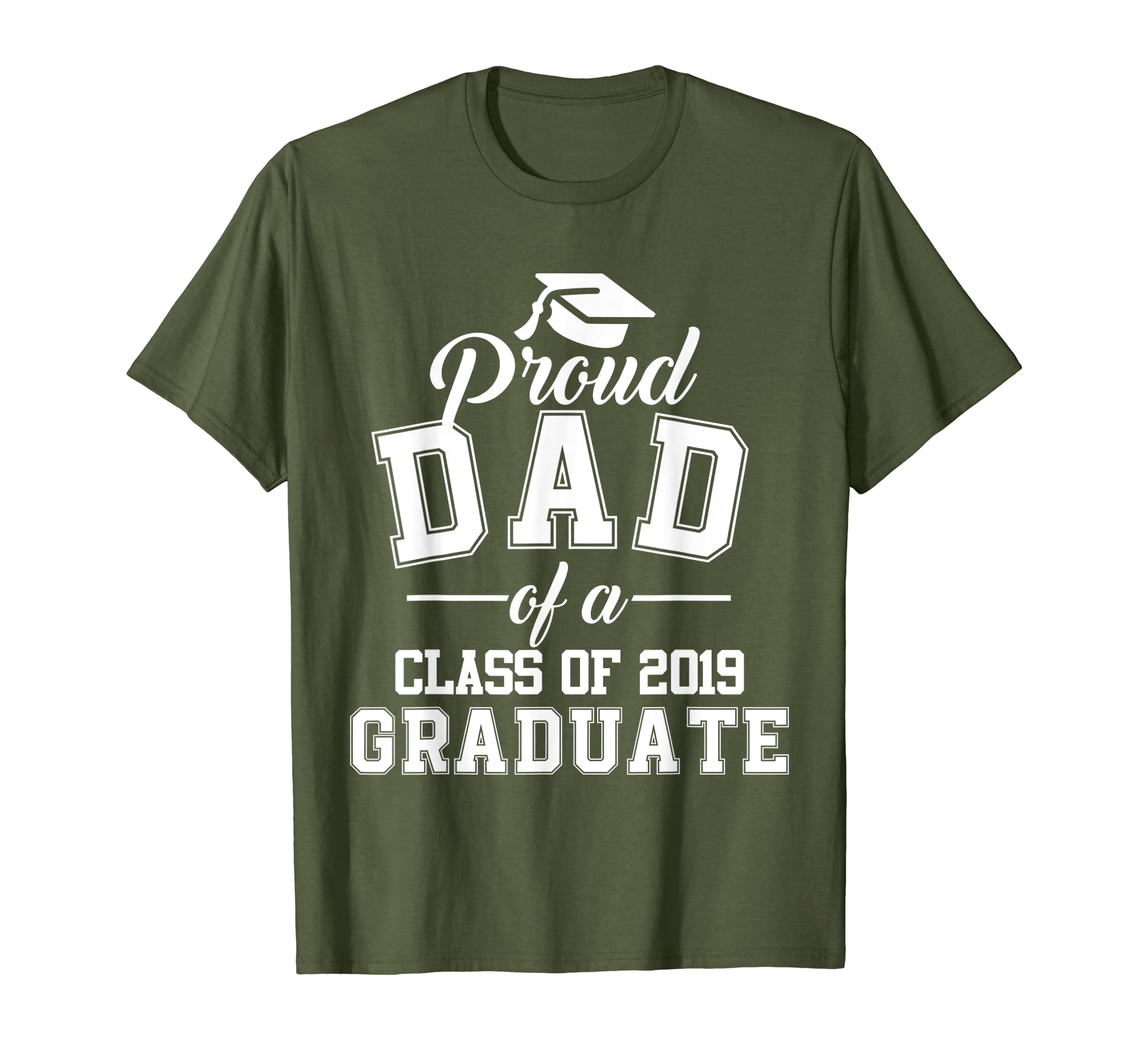 Proud Dad of A Class of 2019 Graduate Graduation T Shirt-ANZ