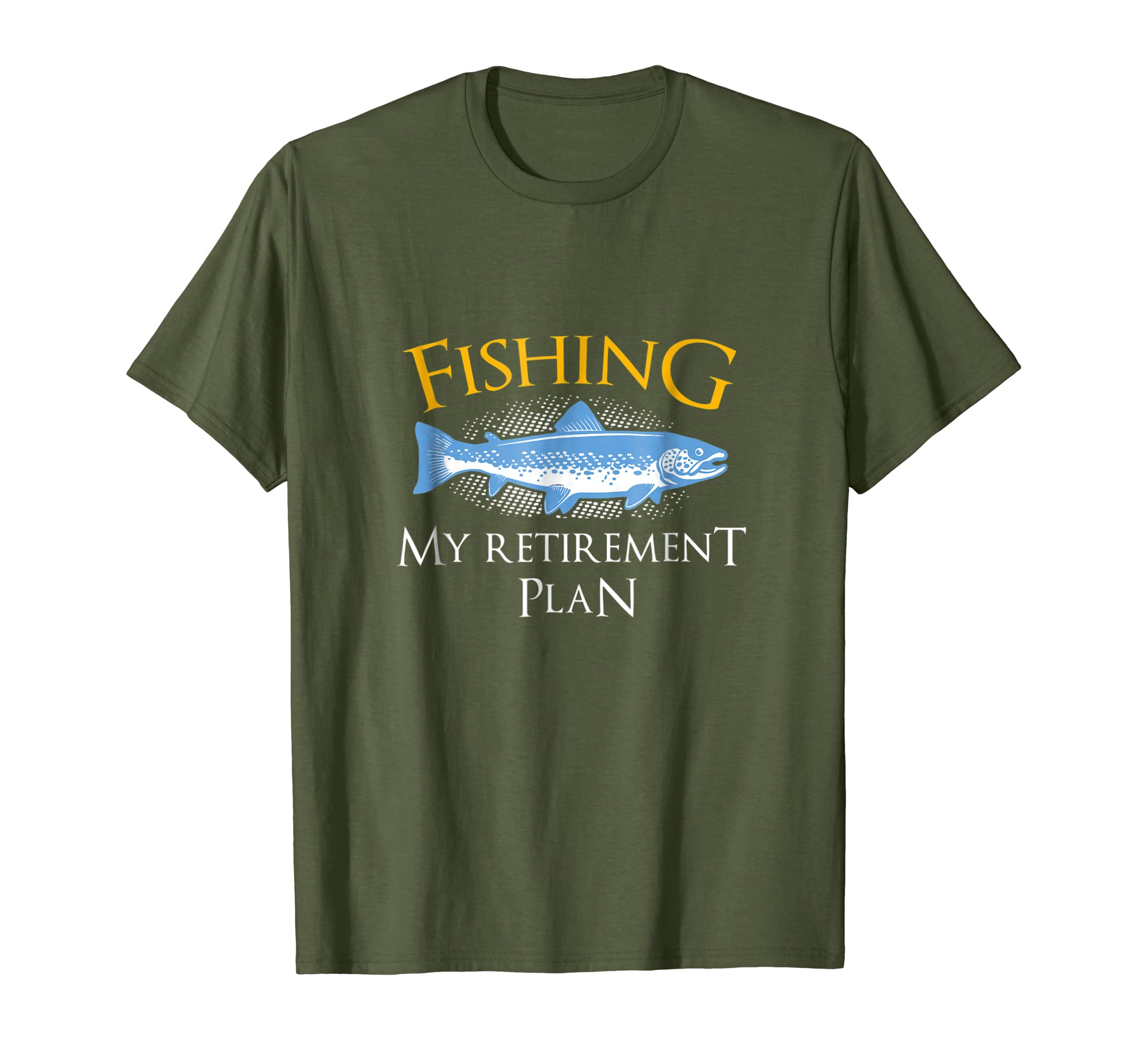 652ea93f Amazon.com: Fishing My Retirement Plan Fishing T-Shirt Men Women Shirt:  Clothing