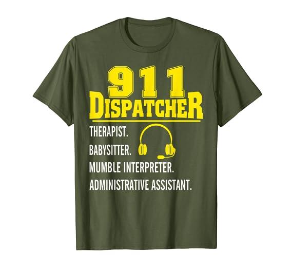 b077f1d6 Amazon.com: Mens Womens Dispatcher Therapist Babysister Funny Shirt:  Clothing