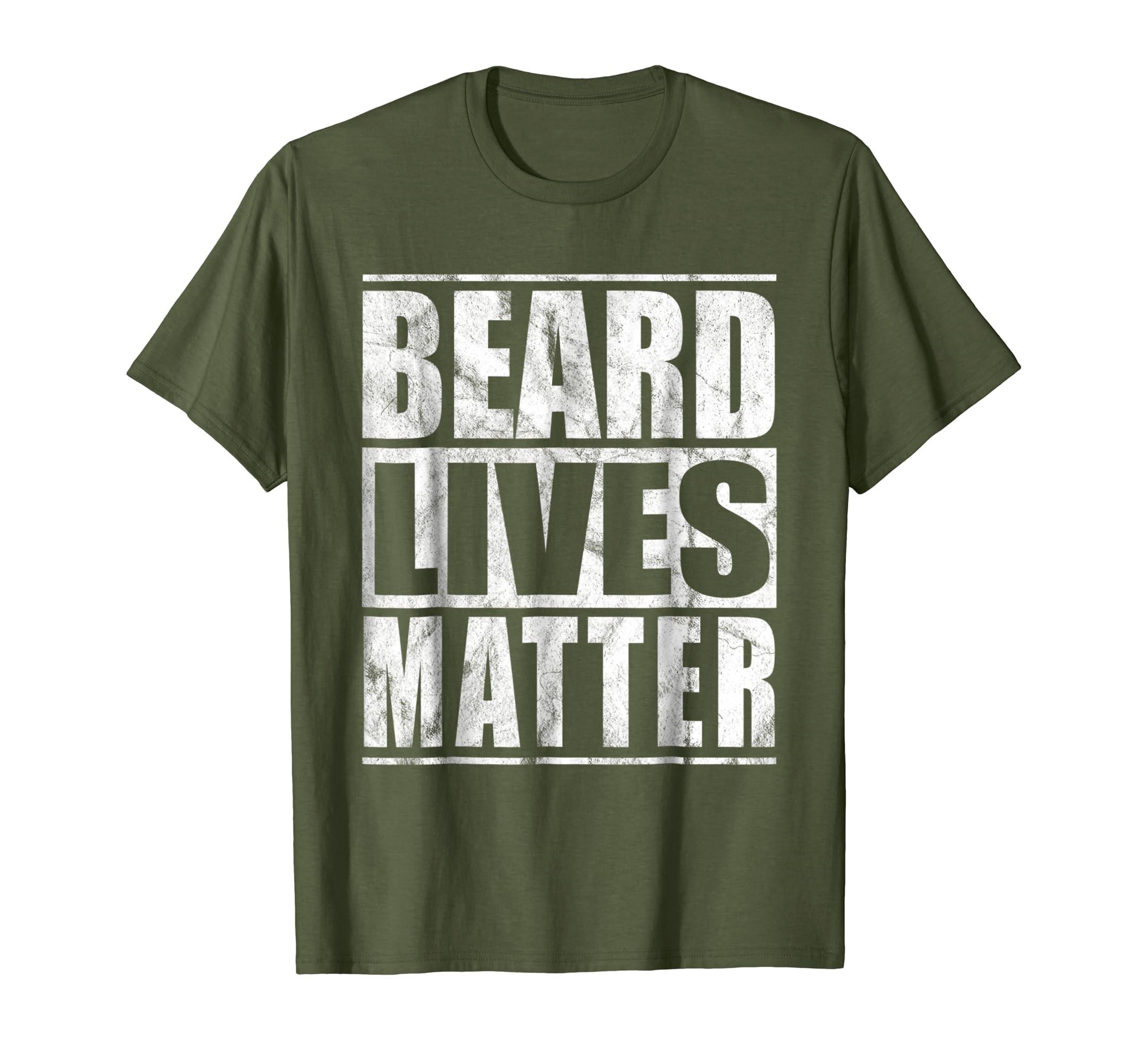0a43289e Amazon.com: Beard Lives Matter T-Shirt Vintage Bearded Men Shirt Gift:  Clothing