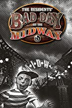 Best the residents bad day on the midway Reviews