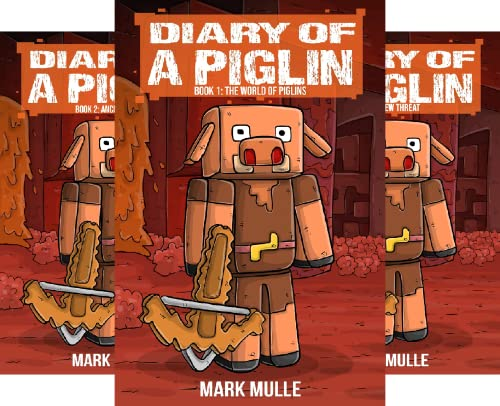 Diary of a Piglin (8 Book Series)