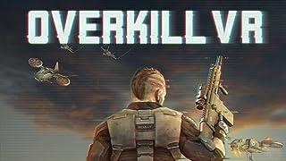 Overkill VR: Action Shooter FPS [Online Game Code]