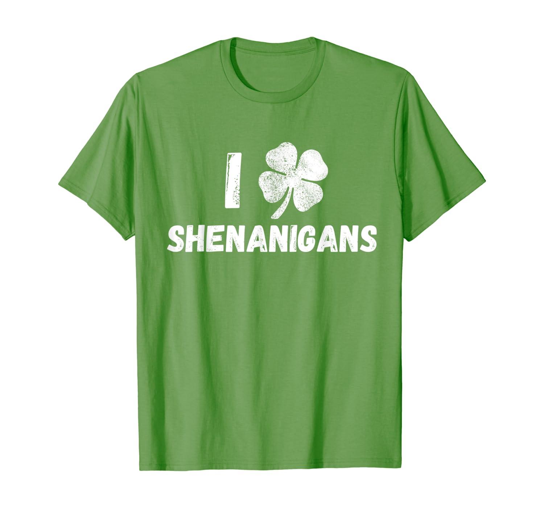 St Patricks Day I Love Shenanigans Irish Shirts