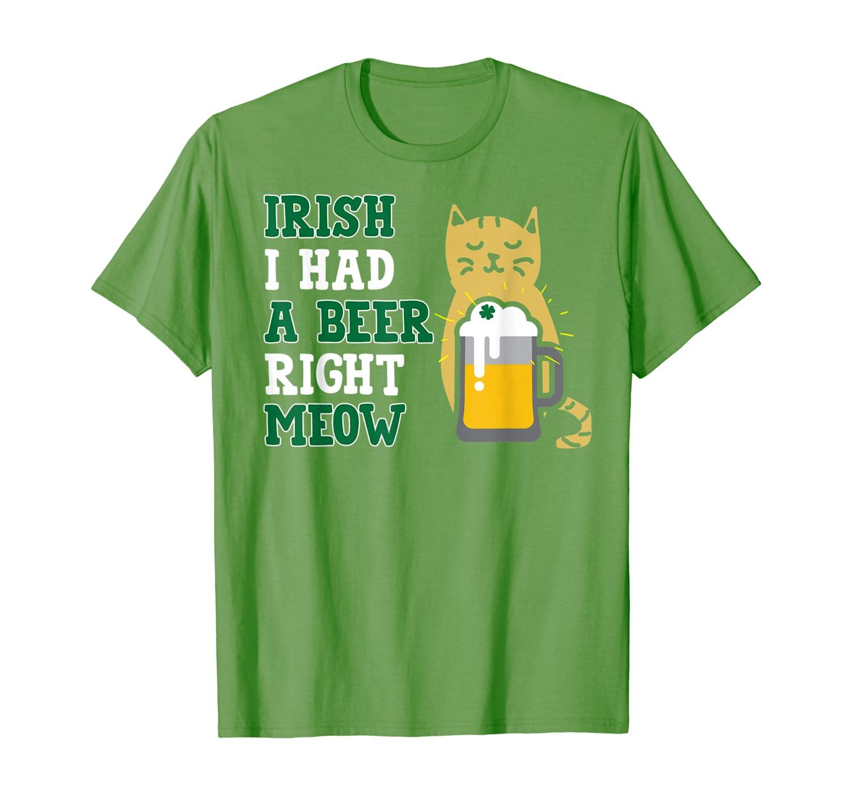Cat St Patricks Day Shirt Irish I Had A Beer Right Meow Cat