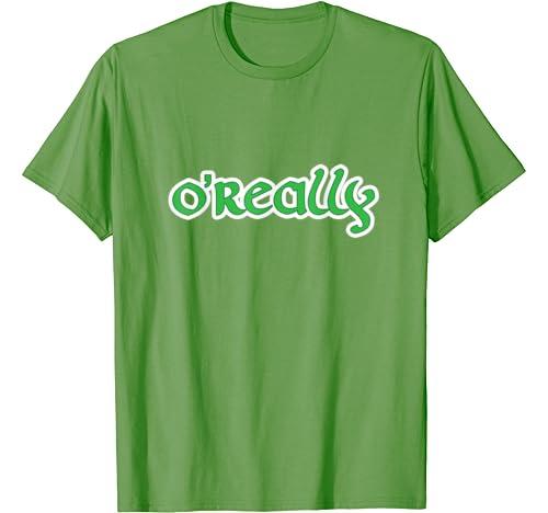 Funny St Patricks Day Shirt O'really Distressed Shamrock T Shirt