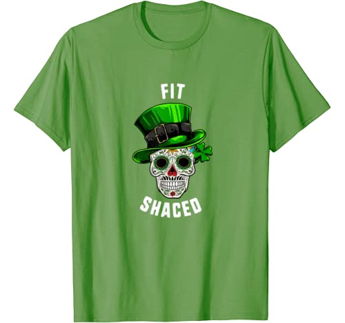 St Patricks Day Fit Shaced Sugar Skull Day Of Dead T Shirt