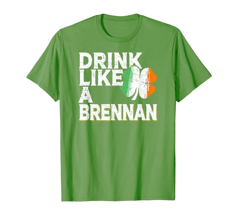 Drink Like a Brennan St Patrick's Day Beer Irish Surname T-Shirt-Awarplus