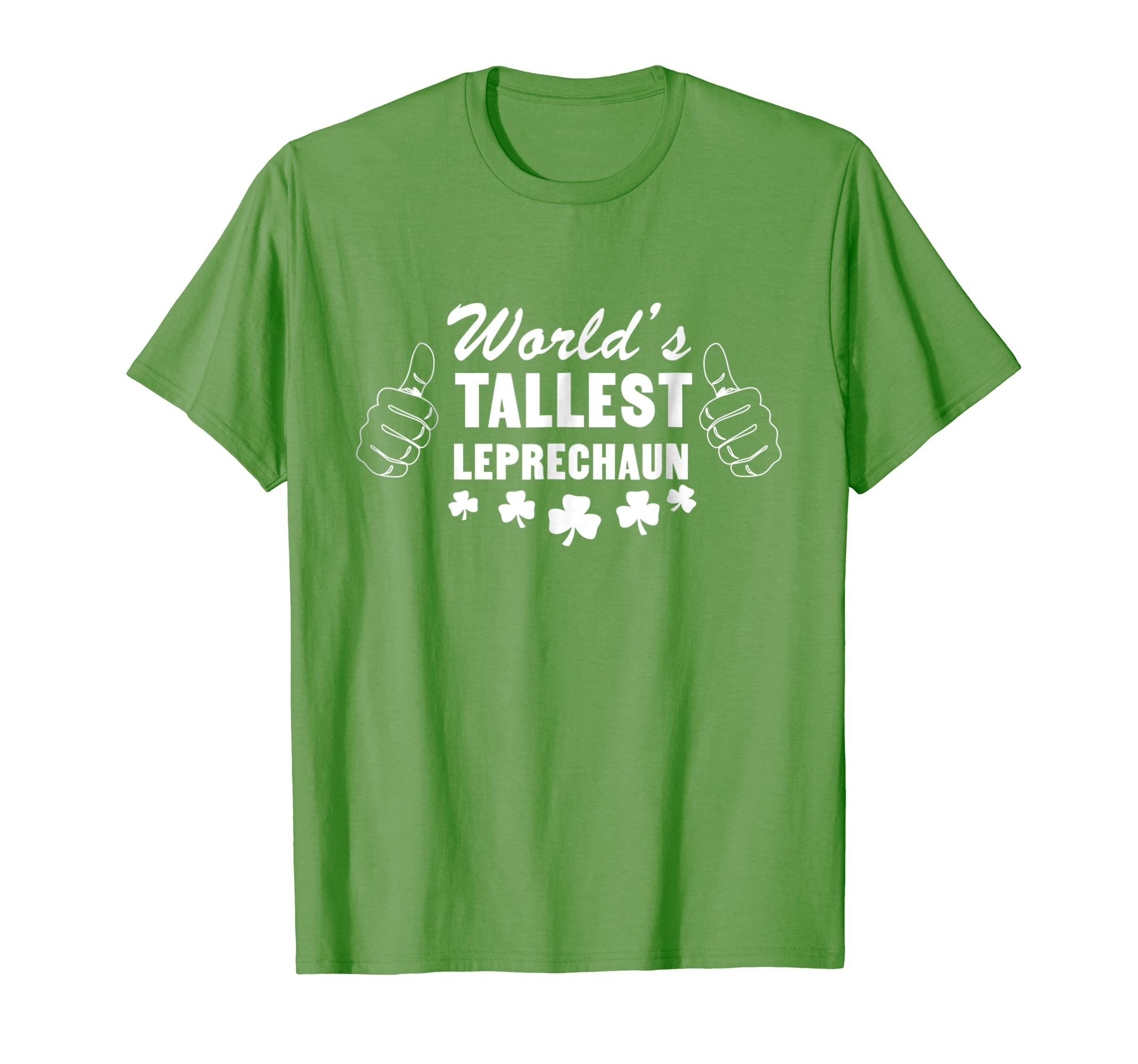 Amazon Com World S Tallest Leprechaun T Shirt Clothing