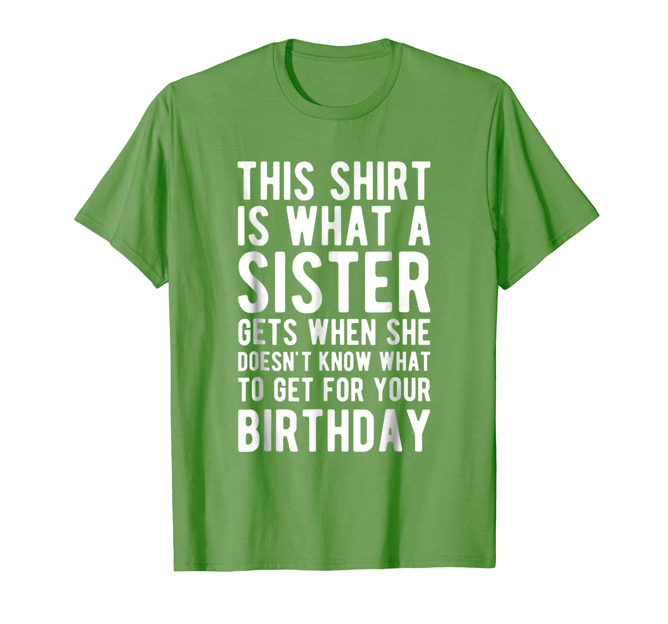 Birthday Gift for Brother from Sister T Shirt-ln