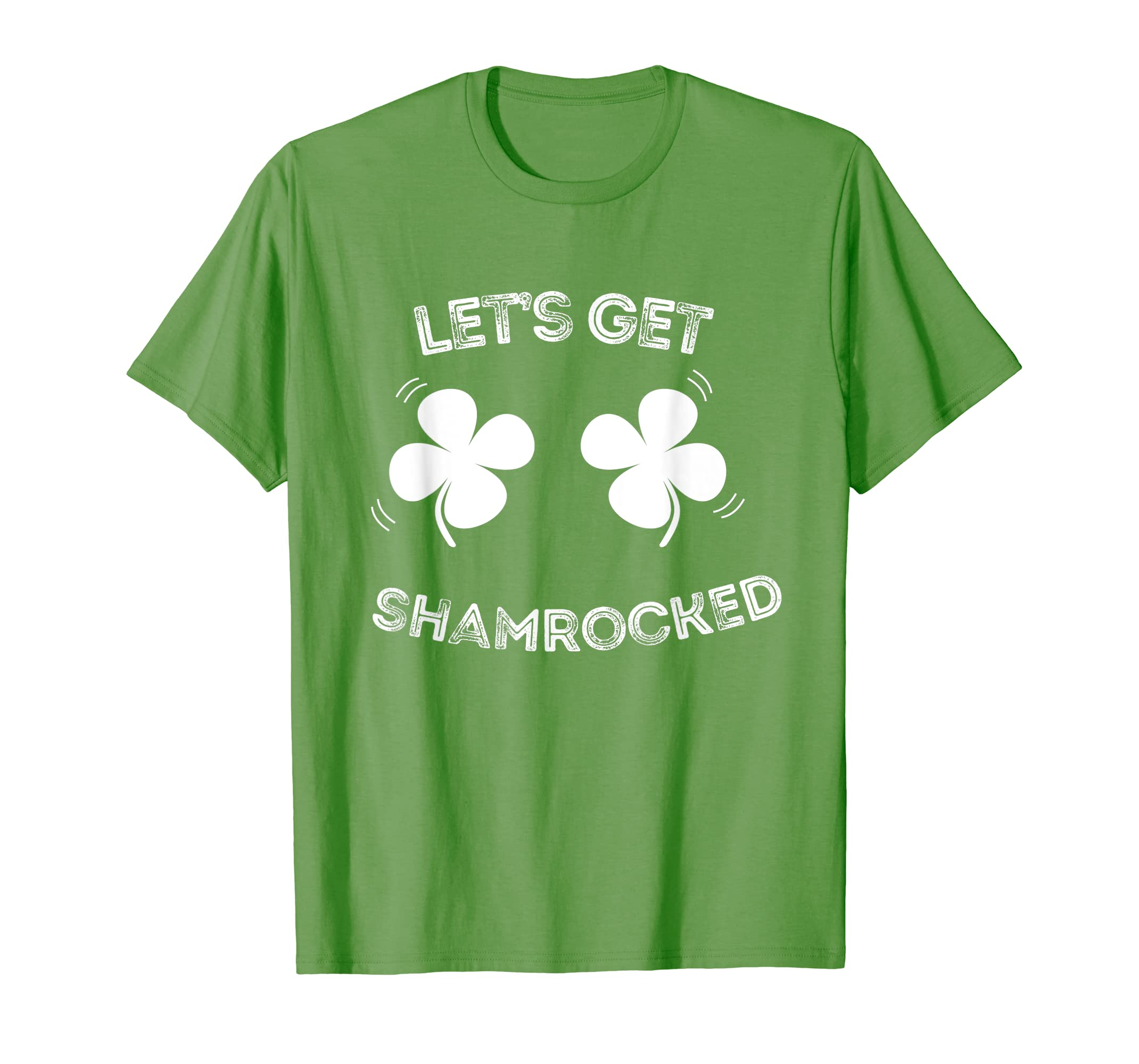 e8427afb6 Amazon.com: Let's Get Shamrocked Paddy's Day Tee Funny Drinking T-Shirt:  Clothing