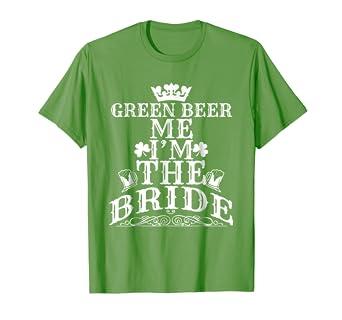 1c1d3d112 Image Unavailable. Image not available for. Color: Bride St Patrick's Day  Bachelorette Party Engagement T-shirt