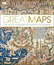 Great Maps: The World's Masterpieces Explored and Explained (Dk Smithsonian) PDF