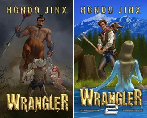 The Wrangler Saga (2 Book Series)