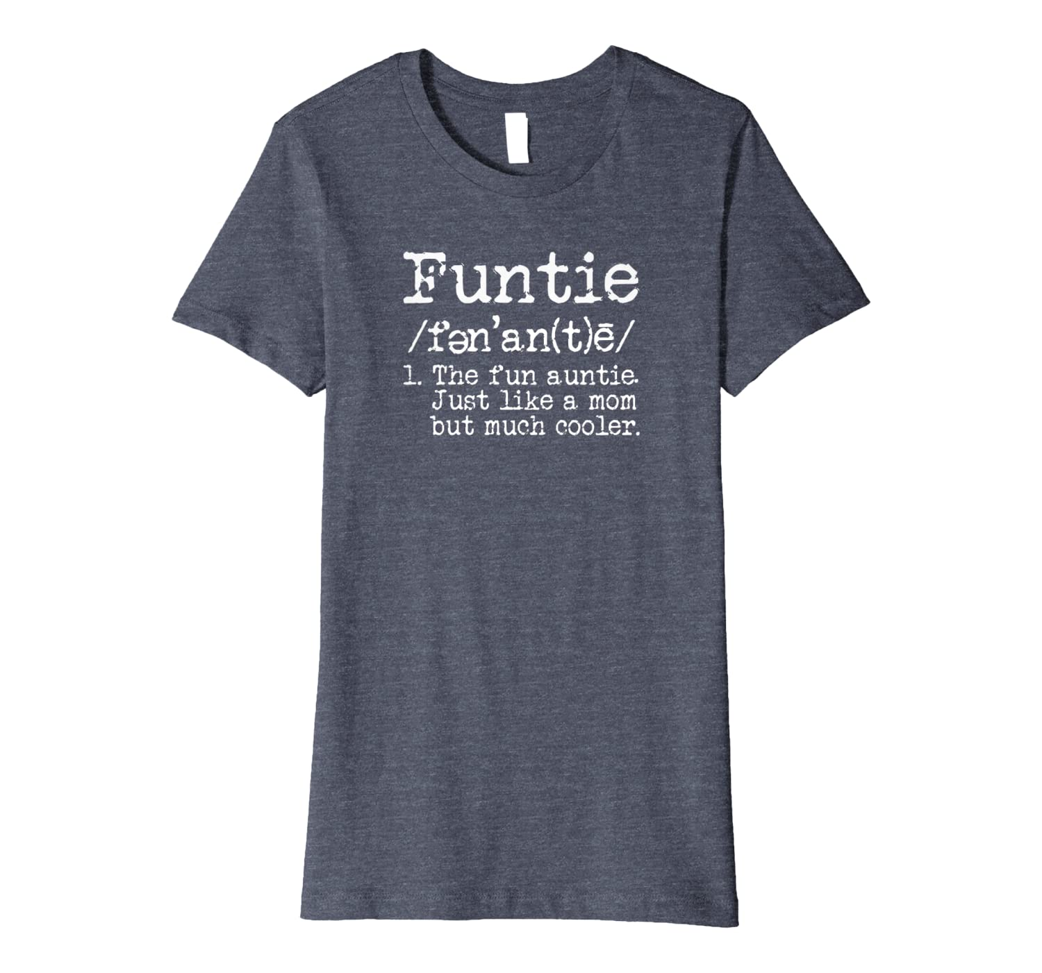 8da2f7b9a6 Amazon.com: Aunt T-shirt Funtie The Fun Auntie Funny Novelty T-shirt:  Clothing