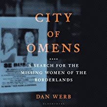 City of Omens: A Search for the Missing Women of the Borderlands