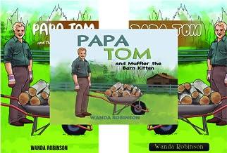 The PAPA TOM Book Series (3 Book Series)