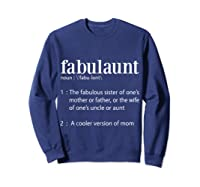 Fabulaunt Definition - Funny Fabulous Aunt T Shirts Sweatshirt Navy