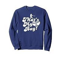 That\\\'s My Boy #6 Baseball Mom Love Heart Baseball Dad Fan Premium T-shirt Sweatshirt Navy