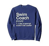 Swim Coach Funny Definition Trainer Gift Shirts Sweatshirt Navy