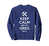 Fix Quote Funny Birthday Personalized Name Gift Idea Shirts Sweatshirt Navy