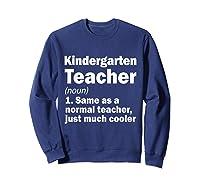 Kindergarten Tea Noun Definition Back To School Gift T-shirt Sweatshirt Navy