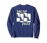 Sig Sp2022 Holster Accessories Fun Tactical Magazine Pistol T-shirt Sweatshirt Navy