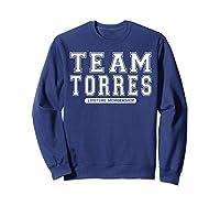 Team Torres Family Surname Reunion Crew Member Gift T-shirt Sweatshirt Navy